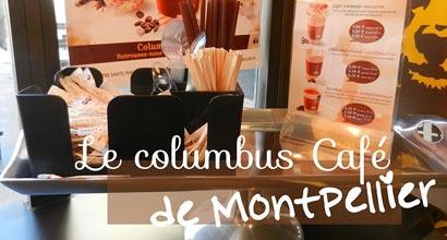 Columbus Café - Montpellier